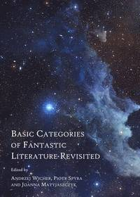 Basic Categories of Fantastic Literature Revisited