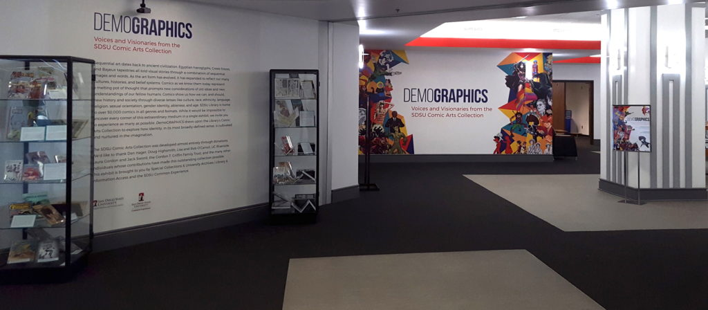 Image 9: DemoGRAPHICS: Voices and Visionaries from the SDSU Comic Arts Collection exhibit, held at SDSU in 2017–18.